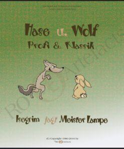 ©Hase & Wolf - Klassik u. Profi