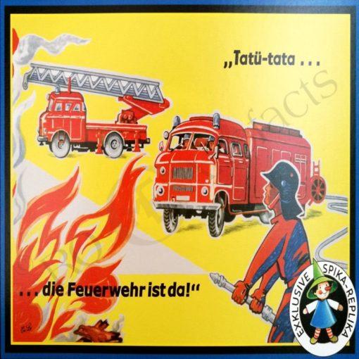 Tatü-tata die Feuerwehr ist da! - SPIKA®